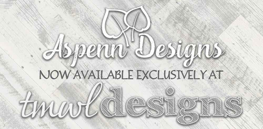Aspenn Designs now Exclusively Available at TMWL Designs
