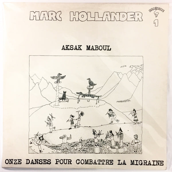 Onze Danses Pour Combattre La Migraine (NM/NM) 1st Press Kamikaze BE 1977