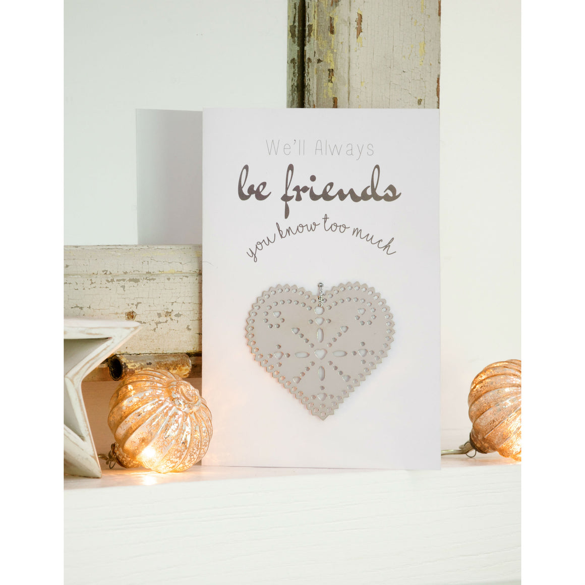 We'll Always Be Friends...Greetings Card and Keepsake - The Love Trees