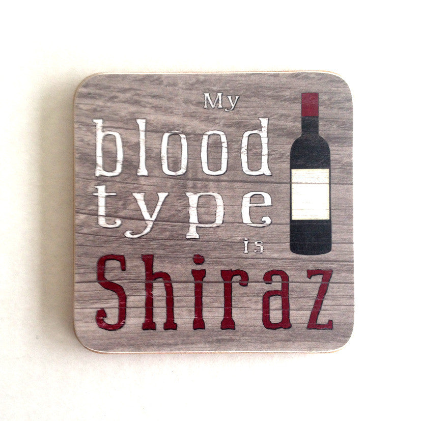 'My Blood Type Is Shiraz' Coaster - The Love Trees