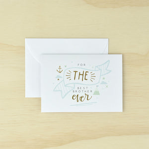 KaiserStyle For The Best Brother Ever Greetings Card - The Love Trees