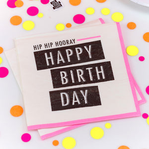 Happy Birthday Paper Napkins - Neon Birthday - The Love Trees