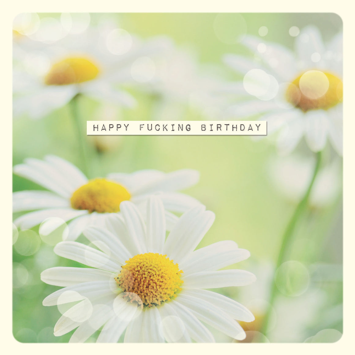 Happy F**king Birthday Greetings Card - The Love Trees