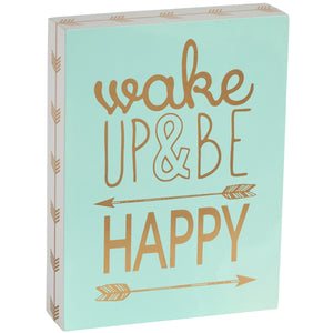 'Wake Up And Be Happy' Sign - The Love Trees