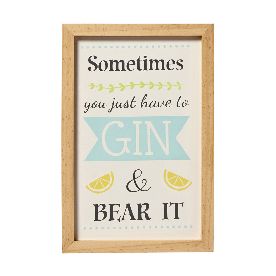 'Gin And Bear It' Framed Sign - The Love Trees