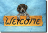German Wired Hair Pointer Welcome Sign