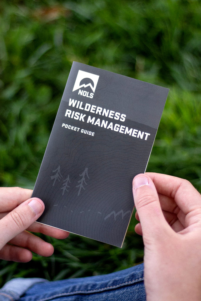 NOLS Wilderness Risk Management Pocket Guide