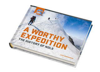 A Worthy Expedition: The History of NOLS