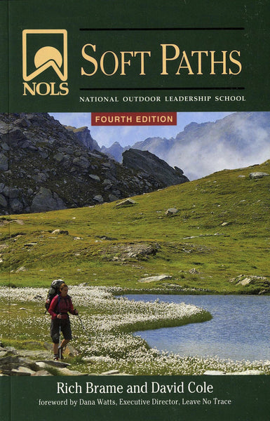 NOLS/LNT Soft Paths- 4th Edition