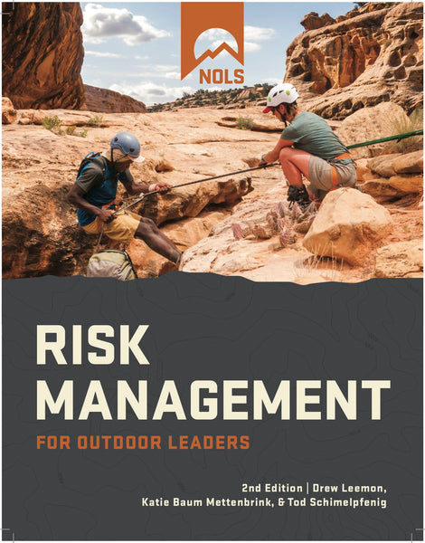 Risk Management for Outdoor Leaders, Second Edition