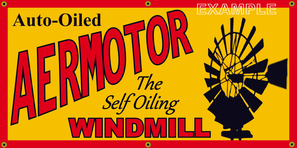 AERMOTOR WINDMILL VINTAGE OLD SCHOOL SIGN REMAKE BANNER SIGN ART MURAL 2' X 4'/3' X 6'
