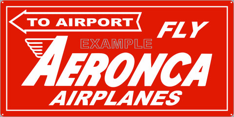 AERONCA AIRPLANES AIRPORT AIRCRAFT DEALER SALES OLD SIGN REMAKE ALUMINUM CLAD SIGN VARIOUS SIZES