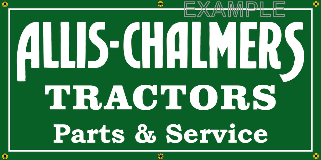 ALLIS CHALMERS TRACTORS FARM MACHINERY VINTAGE OLD SCHOOL SIGN REMAKE BANNER SIGN ART MURAL 2' X 4'/3' X 6'