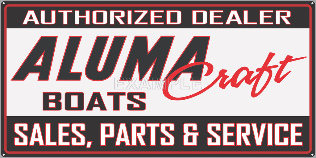 ALUMA CRAFT BOATS AUTHORIZED DEALER MARINE WATERCRAFT OLD SIGN REMAKE ALUMINUM CLAD SIGN VARIOUS SIZES