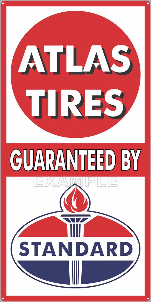 ATLAS TIRES STANDARD OIL SERVICE REPAIR SHOP GAS STATION GARAGE OLD SIGN REMAKE ALUMINUM CLAD SIGN VARIOUS SIZES