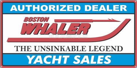 BOSTON WHALER BOATS YACHT SALES AUTHORIZED DEALER MARINE WATERCRAFT OLD SIGN REMAKE ALUMINUM CLAD SIGN VARIOUS SIZES