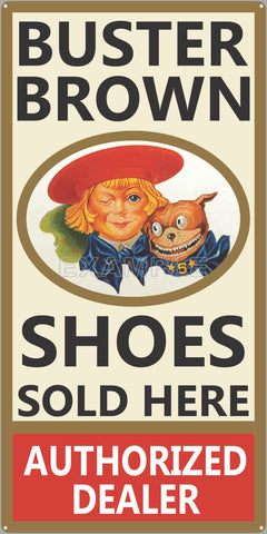 BUSTER BROWN SHOES GENERAL STORE OLD SIGN REMAKE ALUMINUM CLAD SIGN VARIOUS SIZES