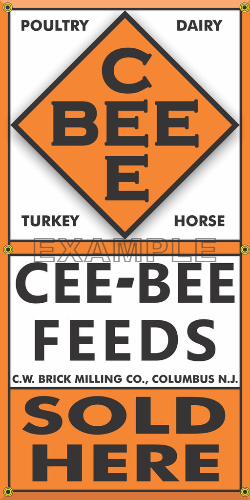 CEE BEE FEEDS OLD FEED STORE VINTAGE OLD SCHOOL SIGN REMAKE BANNER SIGN ART MURAL 2' X 4'/3' X 6'