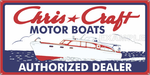 CHRIS CRAFT MOTOR BOATS AUTHORIZED DEALER MARINE WATERCRAFT OLD SIGN REMAKE ALUMINUM CLAD SIGN VARIOUS SIZES