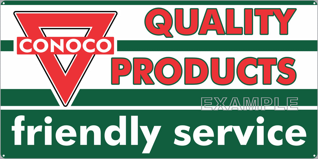 CONOCO QUALITY PRODUCTS GAS STATION SERVICE GASOLINE OLD SIGN REMAKE ALUMINUM CLAD SIGN VARIOUS SIZES