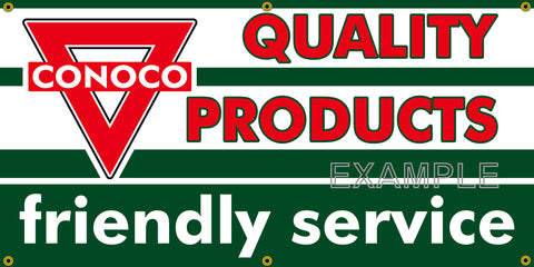 CONOCO QUALITY PRODUCTS FRIENDLY SERVICE VINTAGE OLD SCHOOL SIGN REMAKE BANNER SIGN ART MURAL 2' X 4'/3' X 6'