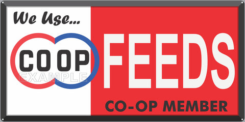 COOP CO-OP FEEDS MEMBER FARM FEED STORE OLD SIGN REMAKE ALUMINUM CLAD SIGN VARIOUS SIZES