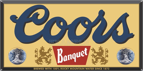 COORS BANQUET BEER BAR PUB TAVERN OLD SIGN REMAKE ALUMINUM CLAD SIGN VARIOUS SIZES