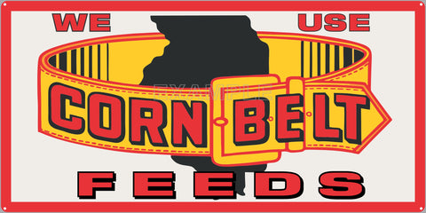 CORN BELT FEEDS FARM FEED STORE OLD SIGN REMAKE ALUMINUM CLAD SIGN VARIOUS SIZES