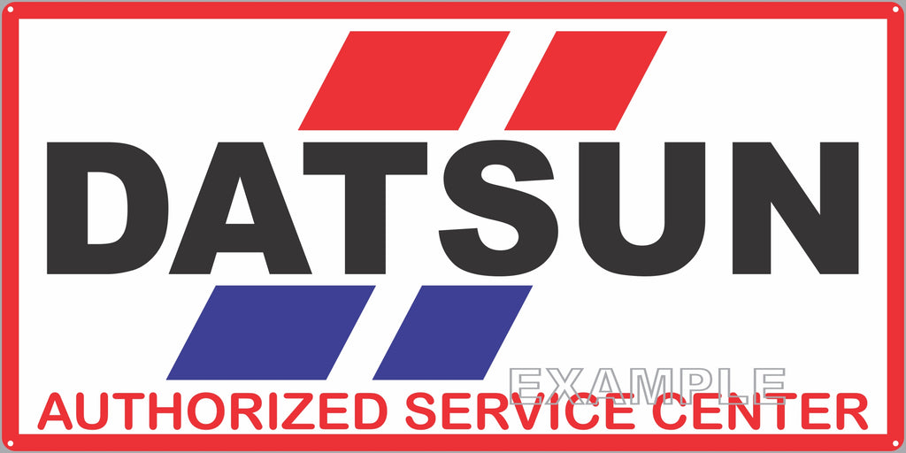 DATSUN APPROVED SERVICE CENTER GAS STATION AUTOMOBILE REPAIR DEALER OLD SIGN REMAKE ALUMINUM CLAD SIGN VARIOUS SIZES