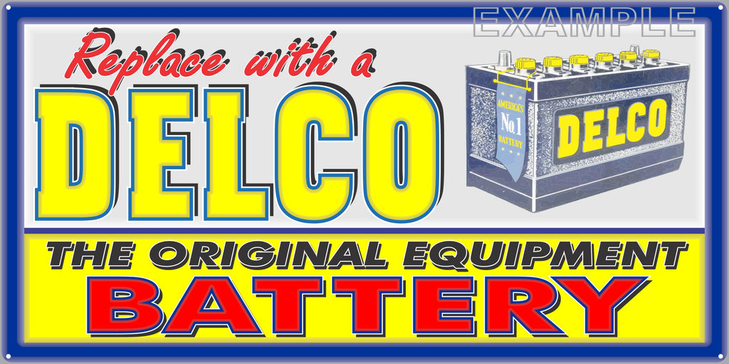 DELCO GM GENERAL MOTORS BATTERY SERVICE CENTER GAS STATION AUTOMOBILE REPAIR DEALER OLD SIGN REMAKE ALUMINUM CLAD SIGN VARIOUS SIZES