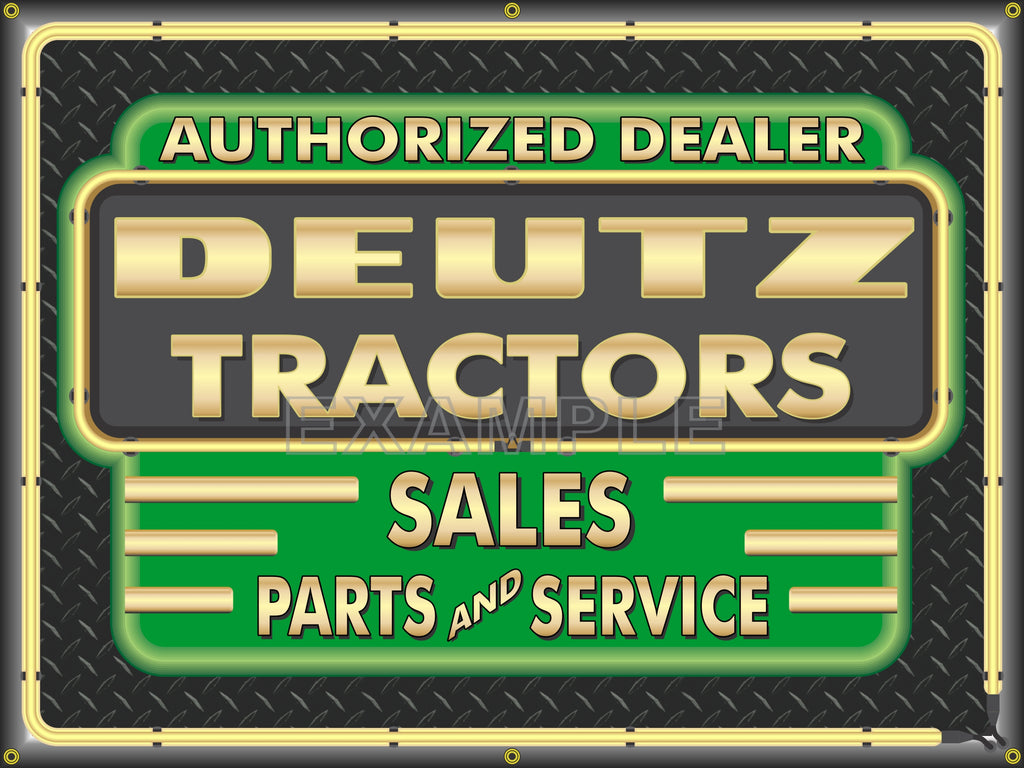 DEUTZ TRACTORS DEALER STYLE SIGN SALES SERVICE PARTS TRACTOR REPAIR SHOP REMAKE BANNER 3' X 4'