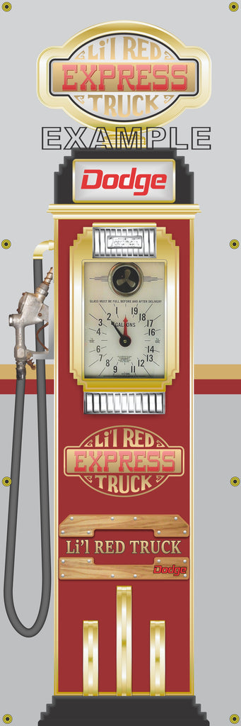 DODGE LIL RED EXPRESS TRUCK GASOLINE OLD CLOCK FACE GAS PUMP Sign Printed Banner VERTICAL 2' x 6'