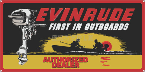 EVINRUDE OUTBOARDS MOTORS AUTHORIZED DEALER BOAT MARINE WATERCRAFT OLD SIGN REMAKE ALUMINUM CLAD SIGN VARIOUS SIZES