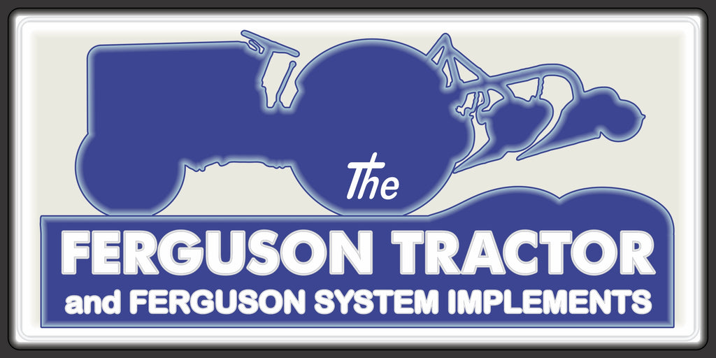 FERGUSON TRACTOR SYSTEM FARM IMPLEMENTS SALES DEALER OLD SIGN REMAKE ALUMINUM CLAD SIGN VARIOUS SIZES