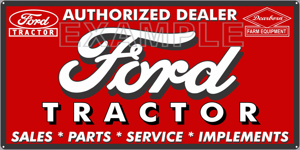 FORD TRACTOR DEARBORN EQUIPMENT DEALER VINTAGE OLD SCHOOL SIGN REMAKE BANNER SIGN ART MURAL 2' X 4'/3' X 6'