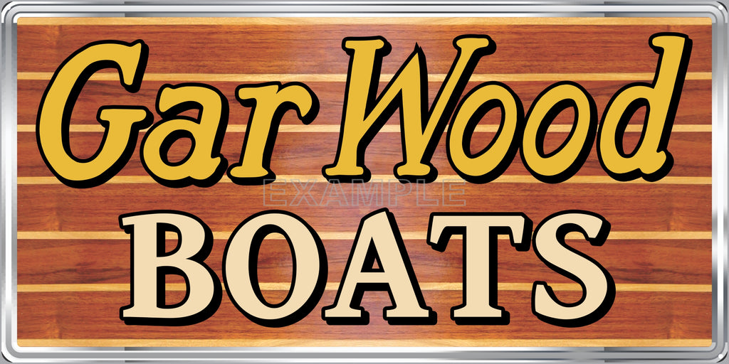 GAR WOOD WOODEN BOATS AUTHORIZED DEALER MARINE WATERCRAFT OLD SIGN REMAKE ALUMINUM CLAD SIGN VARIOUS SIZES