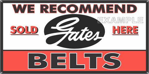 GATES BELTS GAS STATION AUTOMOBILE REPAIR DEALER OLD SIGN REMAKE ALUMINUM CLAD SIGN VARIOUS SIZES
