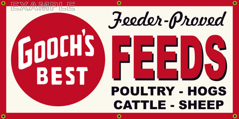 GOOCH'S BEST FEEDS FARM SUPPLY VINTAGE OLD SCHOOL SIGN REMAKE BANNER SIGN ART MURAL 2' X 4'/3' X 6'