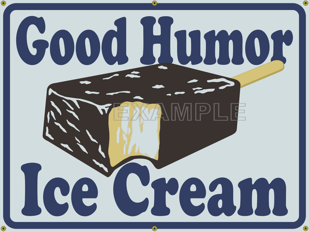 GOOD HUMOR ICE CREAM GROCERY GENERAL STORE OLD SCHOOL SIGN REMAKE MANNER ART MURAL 4' X 3'