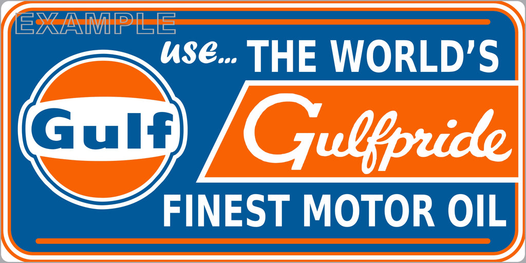 GULF GULFPRIDE MOTOR OIL LUBRICANTS GAS STATION SERVICE GASOLINE OLD SIGN REMAKE ALUMINUM CLAD SIGN VARIOUS SIZES