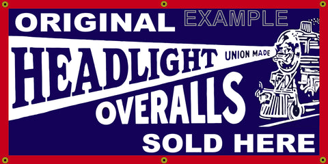 HEADLIGHT OVERALLS GENERAL STORE VINTAGE OLD SCHOOL SIGN REMAKE BANNER SIGN ART MURAL 2' X 4'/3' X 6'