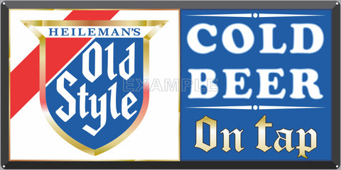 HEILEMANS OLD STYLE BEER BAR PUB TAVERN OLD SIGN REMAKE ALUMINUM CLAD SIGN VARIOUS SIZES