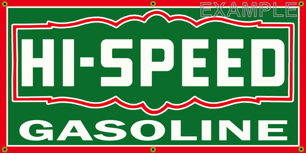 HI-SPEED GASOLINE GAS STATION SERVICE VINTAGE OLD SCHOOL SIGN REMAKE BANNER SIGN ART MURAL 2' X 4'/3' X 6'