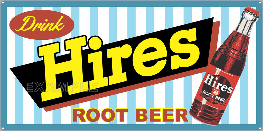 HIRES ROOT BEER SODA POP GENERAL STORE RESTAURANT DINER OLD SIGN REMAKE ALUMINUM CLAD SIGN VARIOUS SIZES