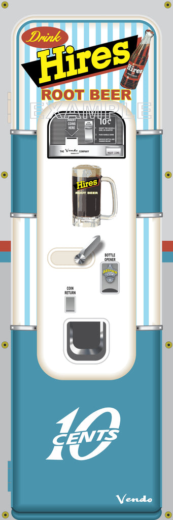 HIRES ROOT BEER SODA POP OLD VINTAGE VENDO VENDING MACHINE STYLE BANNER 2' X 6' AND/OR 2' X 4' SIGN REMAKE ART MURAL