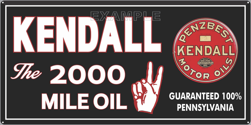 KENDALL MOTOR OILS GAS STATION SERVICE GASOLINE OLD SIGN REMAKE ALUMINUM CLAD SIGN VARIOUS SIZES