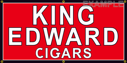 KING EDWARD CIGAR SHOP VINTAGE OLD SCHOOL SIGN REMAKE BANNER SIGN ART MURAL 2' X 4'/3' X 6'