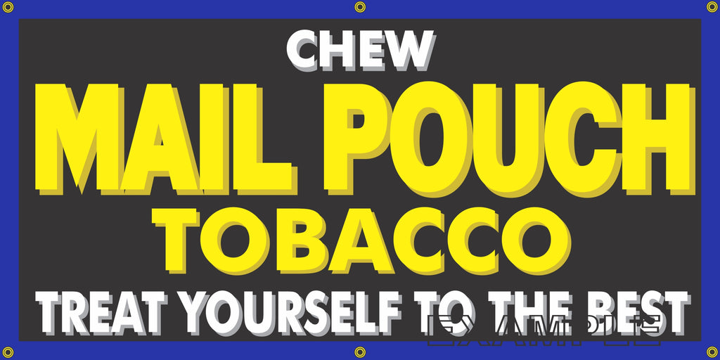 MAIL POUCH TOBACCO CIGAR SHOP VINTAGE OLD SCHOOL SIGN REMAKE BANNER SIGN ART MURAL 2' X 4'/3' X 6'