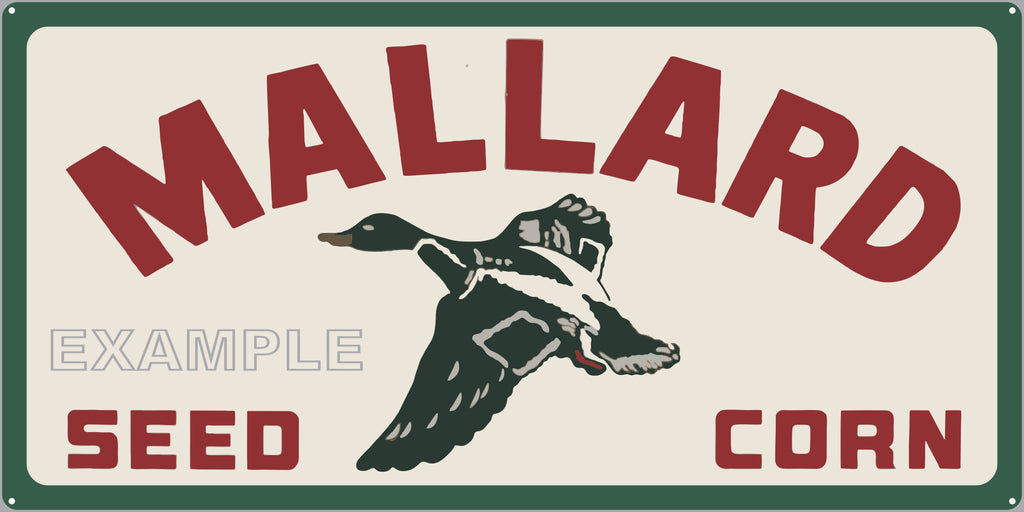 MALLARD SEED CORN FARM FEED STORE OLD SIGN REMAKE ALUMINUM CLAD SIGN VARIOUS SIZES