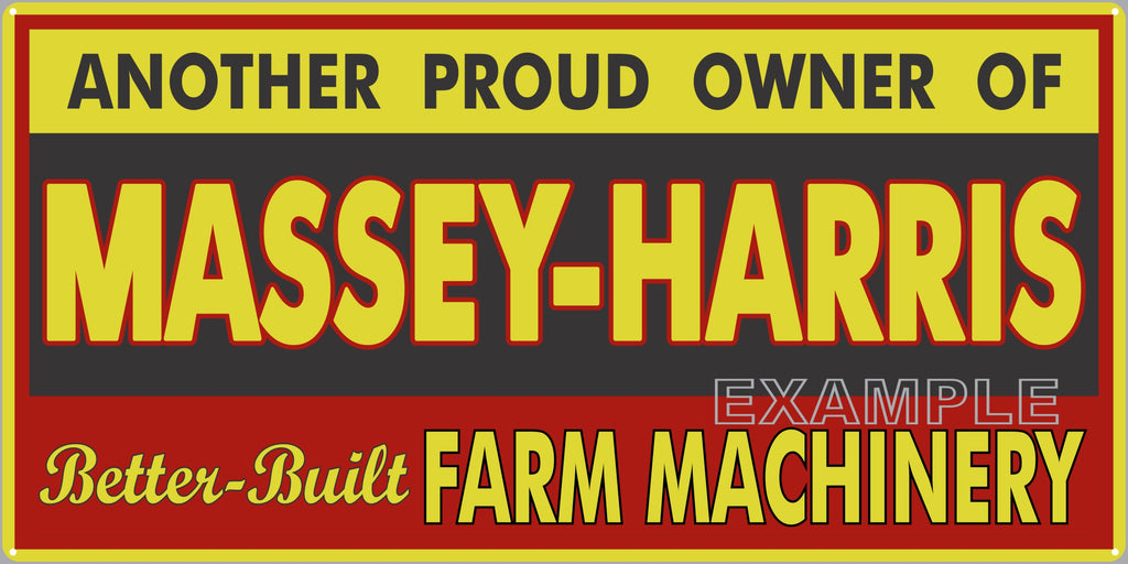 MASSEY HARRIS BETTER BUILT FARM MACHINERY TRACTORS FARM DEALER OLD SIGN REMAKE ALUMINUM CLAD SIGN VARIOUS SIZES